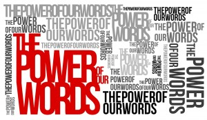 The Power of our Words Vision Wall Poster copy